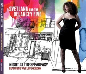 Svetlana and the Delancey Five
