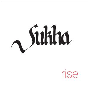 Sukha - Rise CD Review