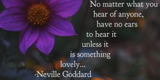 Hear Only The Lovely by Neville Goddard