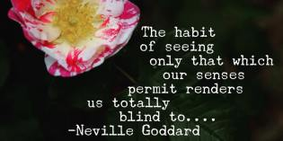 Cultivate Seeing The Invisible by Neville Goddard