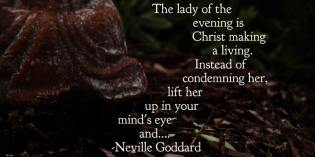 The Lady of The Evening – Imagining for Others by Neville Goddard