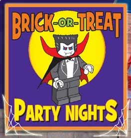 Brick-or-Treat Party Nights