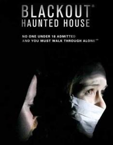 Blackout Haunted Housoe
