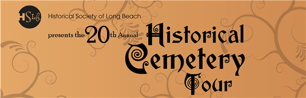 Long Beach Cemetery Tour 20th anniversary