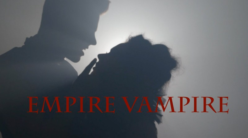 Empire-Vampire-starring-THE-GOODNIGHT-DARLINGS.