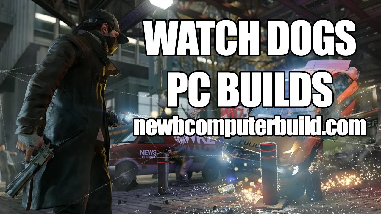 Watch dogs pc requirements - photo#3