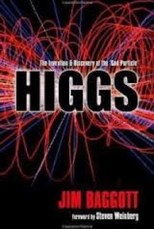 higgs: the invention and discovery of the god particle by jim baggott