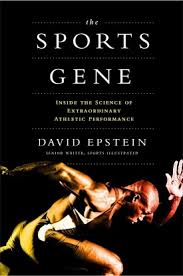 the_sports_gene_inside_the_science_of_extraordinary_athletic_performance_by_david_epstein_book