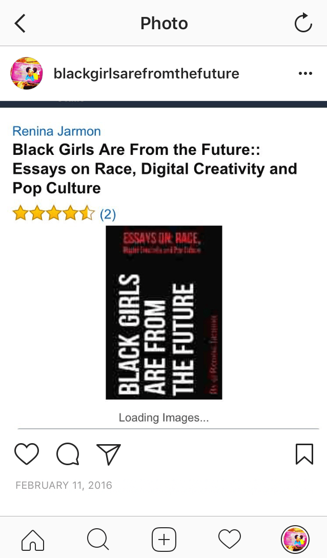 my books black girls are from the future essays on race digital this book is a collection essays featuring a essays on hip hop and feminism digital creativity and popular culture