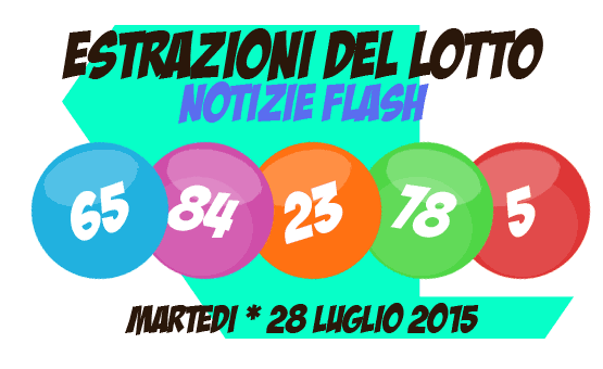 Martedi 39 28 luglio 2015 estrazione del superenalotto lotto for Estrazione del lotto di oggi