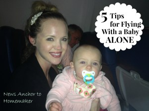5 Tips Flying Alone with Baby