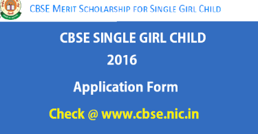 CBSE Single Girl Child Scholarship