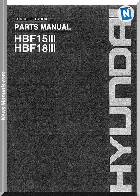 Hyundai Forklift Hbf15Iii Hbf18Iii Parts Manual