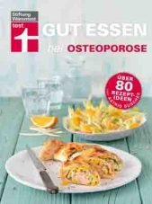 Gut Essen bei Osteoporose © test.de