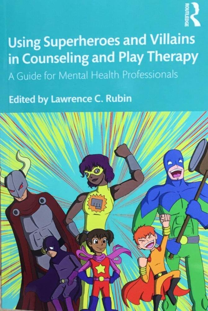 using superheroes and villains in counseling and play therapy