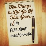 Ten Things to Let Go of This Year: Fear