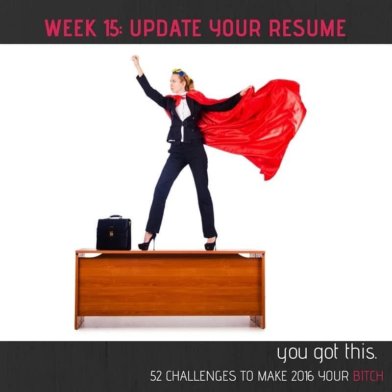 52 Goals Week 15 Write a Kick-Ass Resume - NextGen MilSpouse