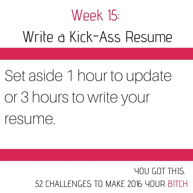52 Goals Week 15 Write a Kick-Ass Resume - NextGen MilSpouse