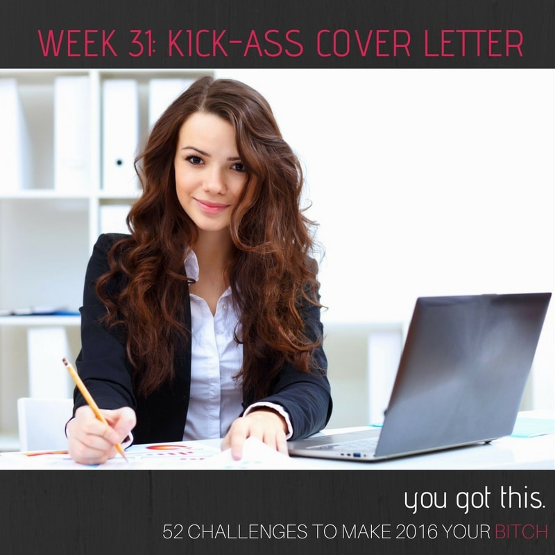 52 Goals Week 31 Write a Kick-Ass Cover Letter - NextGen MilSpouse