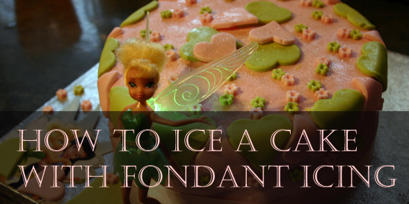How to ice a cake with fondant icing (in this case a Tinkerbell cake)
