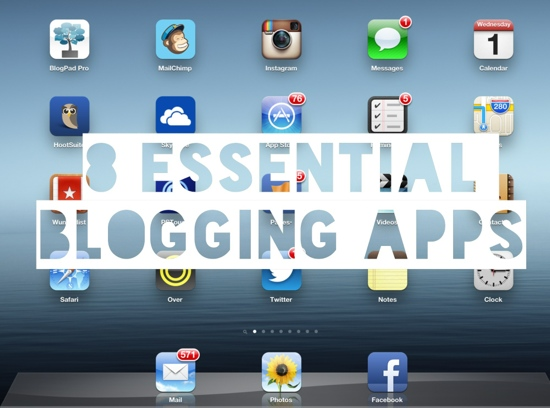8 Essential Blogging Apps