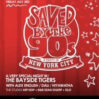TONIGHT: Saved by the 90s with the Bayside Tigers on July 3, 2015! RSVP for Guest List!