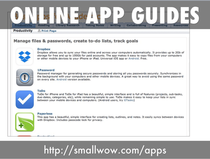 online app guides: http://smallwow.com/apps