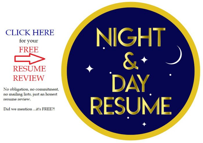 Night and Day Resume - Professional Resume Writer, Free Resume Review