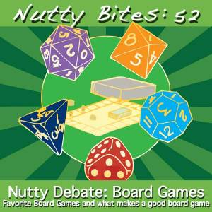 Nutty Debate - Board Games!
