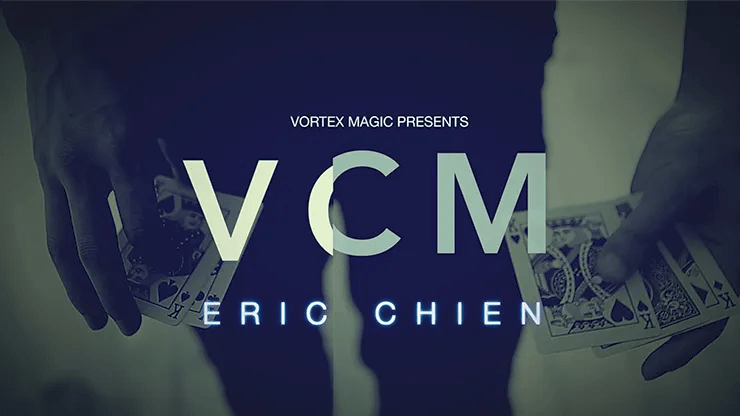 Vortex Magic Presents VCM by Eric Chien