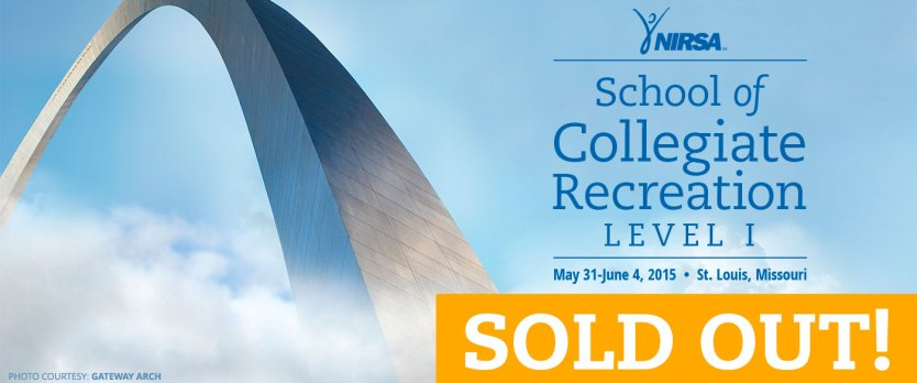 School of Collegiate Recreation Is Sold Out