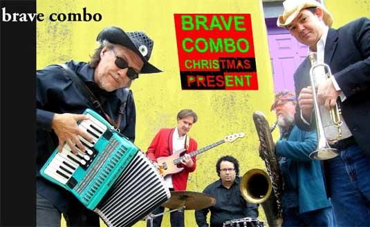 Brave Combo, rocking up Christmas