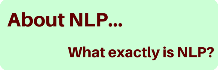 What exactly is NLP?