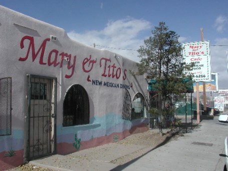 Mary & Tito's, the very best New Mexican restaurant in the universe!