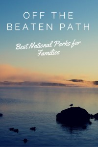 Best off the beaten path national parks for families. Recommendations by top family travel bloggers.