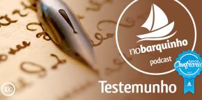 #NB100 – Testemunho (Especial Confraria)