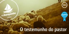 #NB101 – Testemunho do Pastor