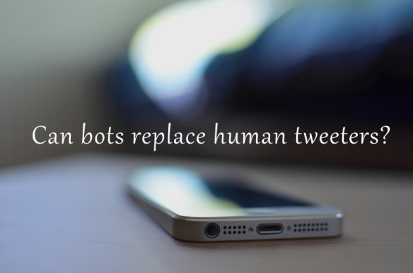 can bots replace human tweeters?