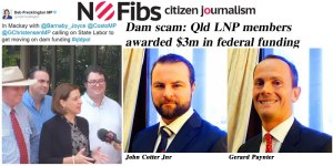 Dam scam: $3m in federal funds awarded to Qld LNP consortium.
