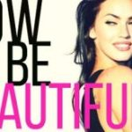 How to be Beautiful?
