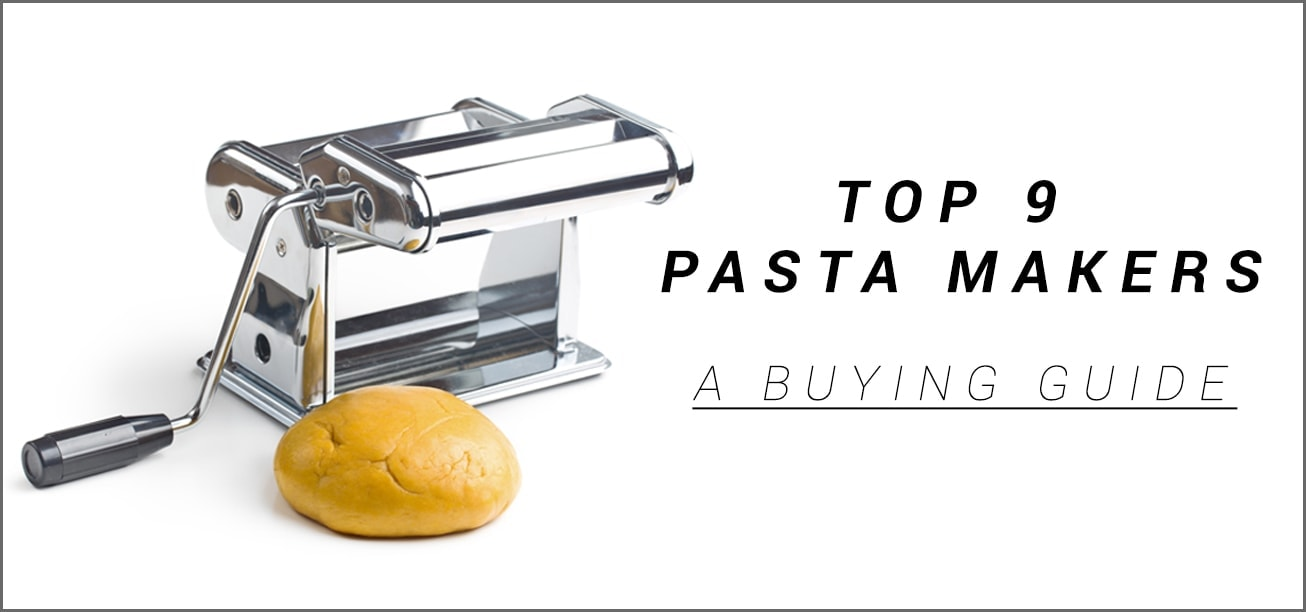 Amazon Cucinapro Top 9 Best Pasta Maker Pasta Machine 2019 Buying Guide