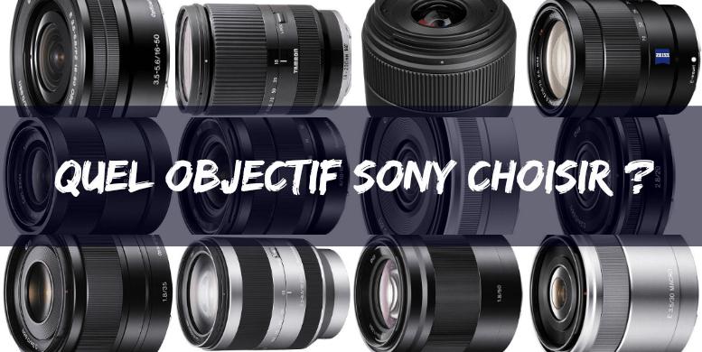 Les meilleurs objectifs Sony Monture E à posséder