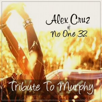 no one 32 - tribute to murphy