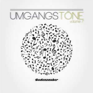 Umgangstone, Vol. 7 inclusive No One 32 Remix Track / Budenzauber Recordings
