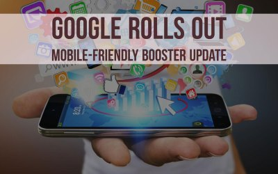 Google Rolls Out a Booster Update for Mobile-Friendly Businesses