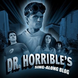 10 Things Doctor Horrible Will Teach You About Life