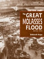 Great Molasses Flood by Deborah Kops