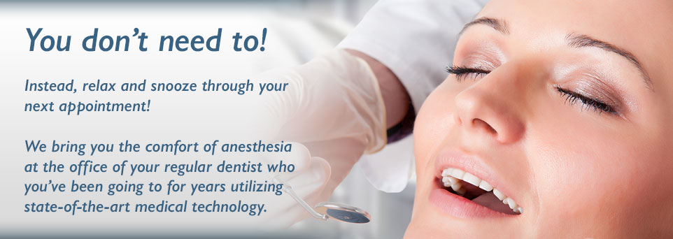 Northern Lights Dental Anesthesia - We provide dental anesthesia