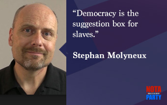 quotes-stephan-molyneux-slavery-democracy-suggestion-box-liberty-anarchy-freedomainradio