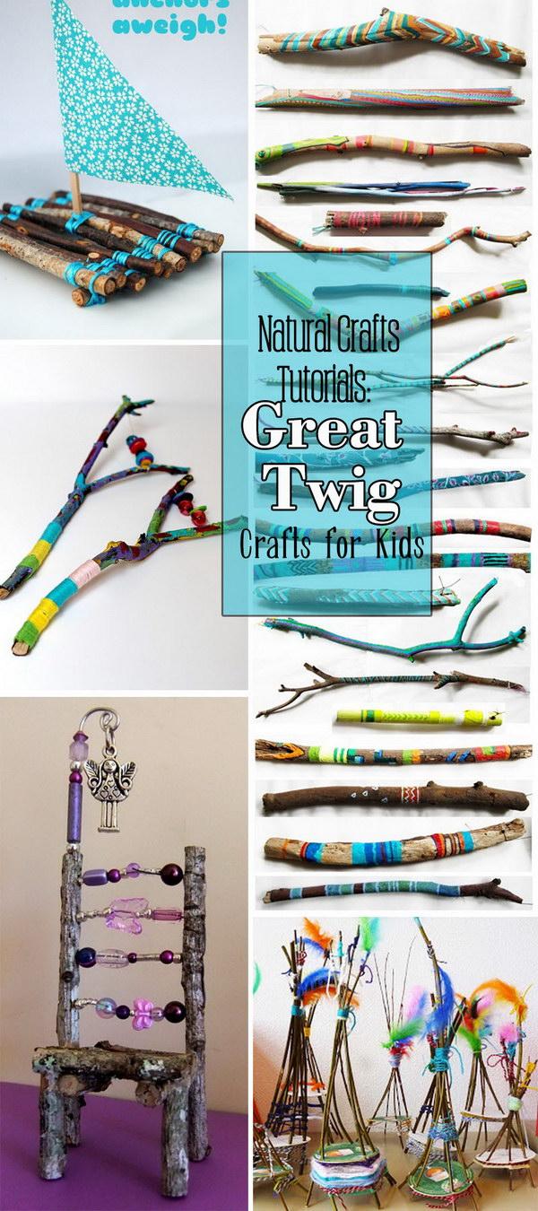 natural crafts tutorials great twig crafts for kids